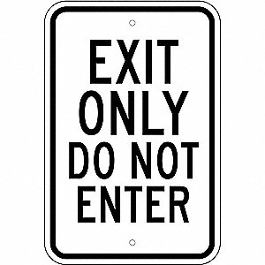"Exit and Entrance, Exit Only, Plastic, 18"" x 12"", With Mounting Holes, Not Retroreflective"