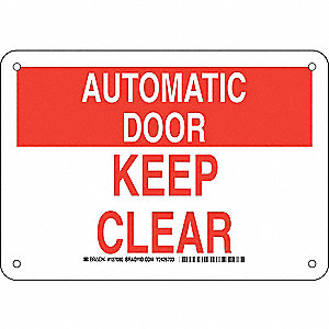 "Keep Clear, Automatic Door, Aluminum, 7"" x 10"", With Mounting Holes, Not Retroreflective"