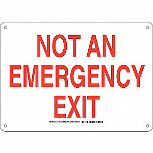 "Exit Sign, Not An Emergency Exit, 10""x14"""
