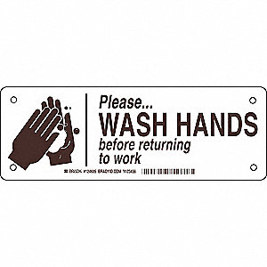 "Wash Hands, No Header, Plastic, 3-1/2"" x 10"", With Mounting Holes, Not Retroreflective"
