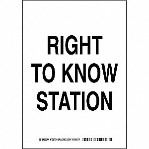 "SDS or Right to Know, No Header, Polyester, 10"" x 7"", Adhesive Surface, Not Retroreflective"