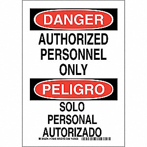 "Authorized Personnel and Restricted Access, Danger/Peligro, Polyester, 10"" x 7"", Adhesive Surface"