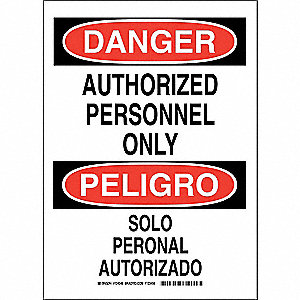 "Authorized Personnel and Restricted Access, Danger/Peligro, Polyester, 14"" x 10"", Adhesive Surface"