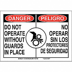 "Machine Guarding, Danger/Peligro, Polyester, 7"" x 10"", Adhesive Surface, Not Retroreflective"