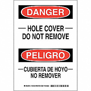 "Accident Prevention, Danger/Peligro, Polyester, 10"" x 7"", Adhesive Surface, Not Retroreflective"
