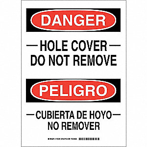 "Accident Prevention, Danger/Peligro, Polyester, 14"" x 10"", Adhesive Surface, Not Retroreflective"
