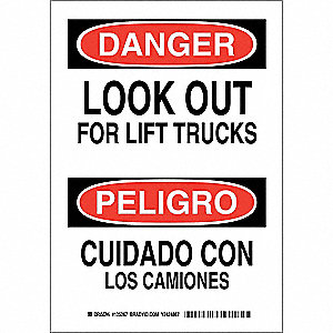 "Lift Truck Traffic, Danger/Peligro, Polyester, 10"" x 7"", Adhesive Surface, Not Retroreflective"