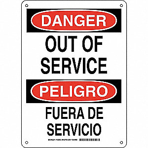 "Out of Service, Danger/Peligro, Plastic, 14"" x 10"", With Mounting Holes, Not Retroreflective"