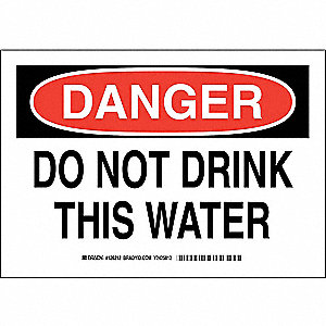 "Potable Water, Danger, Polyester, 7"" x 10"", Adhesive Surface, Not Retroreflective"