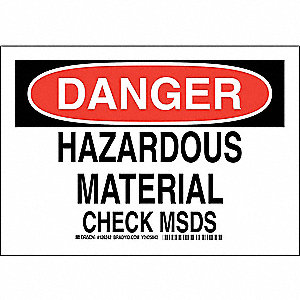 "SDS or Right to Know, Danger, Polyester, 7"" x 10"", Adhesive Surface, Not Retroreflective"