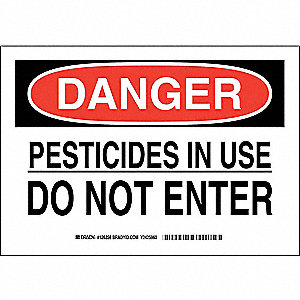 "Pesticide, Danger, Polyester, 7"" x 10"", Adhesive Surface, Not Retroreflective"