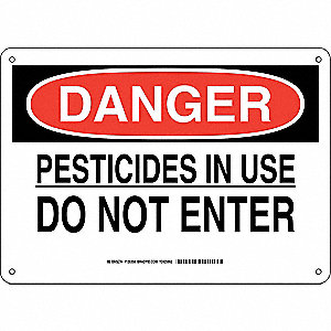 "Pesticide, Danger, Plastic, 10"" x 14"", With Mounting Holes, Not Retroreflective"