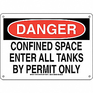 "Confined Space, Danger, Aluminum, 10"" x 14"", With Mounting Holes, Not Retroreflective"