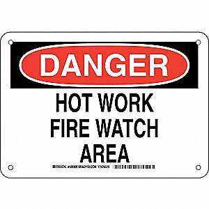 "Hot, Danger, Aluminum, 7"" x 10"", With Mounting Holes, Not Retroreflective"