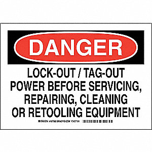 "Lockout Tagout, Danger, Polyester, 7"" x 10"", Adhesive Surface, Not Retroreflective"