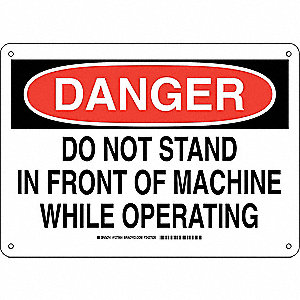 "Machine and Operational, Danger, Plastic, 10"" x 14"", With Mounting Holes, Not Retroreflective"