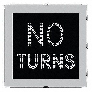 No Turns LED Compliant Regulatory Traffic Sign, White LED Color, Power Requirements: 120V