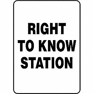 "Right To Know Station Safety Sign, Plastic, 14"" x 10"", 1 EA"