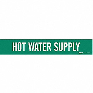 Pipe Mrkr,Hot Water Supply,2-1/2 to7-7/8