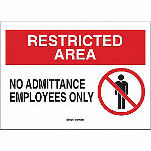 Admittance Sign,10 x 14In,BK and R/WHT