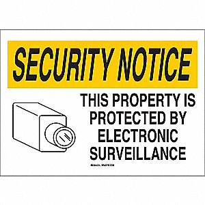 "Security and Surveillance, Security Notice, Plastic, 14"" x 20"", With Mounting Holes"