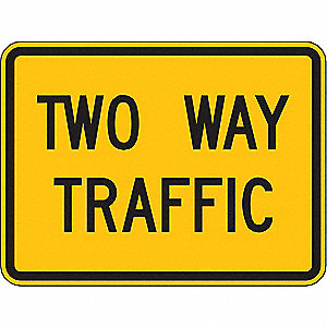 TRAFFIC SIGN,18 X 24IN,BK/YEL,2WAY