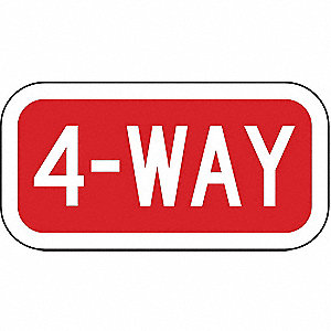 Traffic Sign,6 x 12In,WHT/R,4-Way,Text
