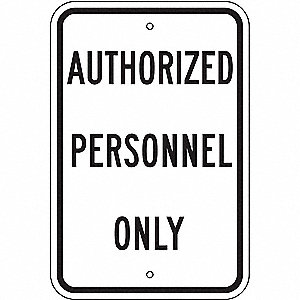 "Authorized Personnel and Restricted Access, No Header, Recycled Aluminum, 18"" x 12"""