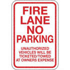 Fire Lane No Parking Unauthorized Vehicles Will Be Ticketed/Towed At Owners Expense Signs