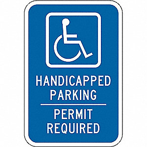 "Text and Symbol Handicapped Parking Permit Required, Aluminum Handicap Parking Sign, Height 18"", Wid"