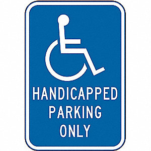 "Text and Symbol Handicapped Parking Only, Reflective Aluminum Handicap Parking Sign, Height 18"", Wid"
