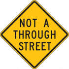 Not A Through Street Signs