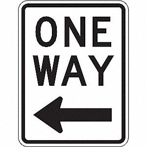 "Text and Symbol One Way, High Intensity Prismatic Aluminum Traffic Sign, Height 24"", Width 18"""