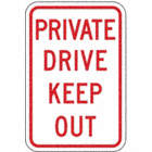 Private Drive Keep Out Signs