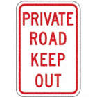 Private Road Keep Out Signs