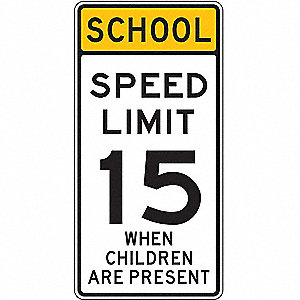 Text School Speed Limit 15 When Children Are Present, Diamond Grade Recycled Aluminum School Zone Si