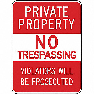 Text Private Property No Trespassing Violators Will Be Prosecuted, High Intensity Prismatic Aluminum