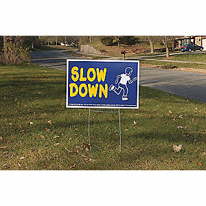 "Text and Symbol Slow Down/Thanks For Slowing Down, Plastic Traffic Sign, Height 16"", Width 24"""