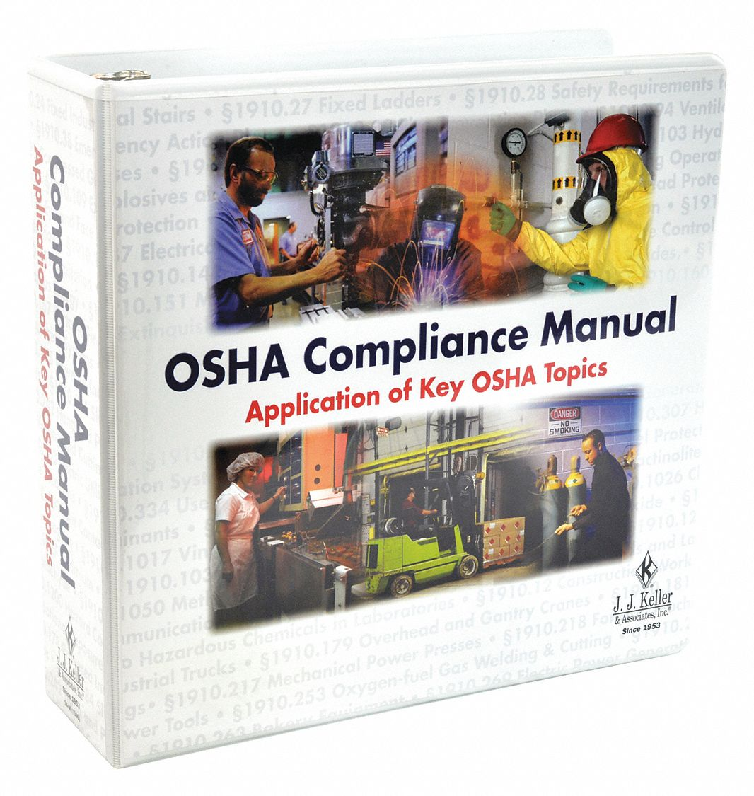 Reference Book,  Safety and DOT,  OSHA Compliance Manual: Application of Key OSHA Topics