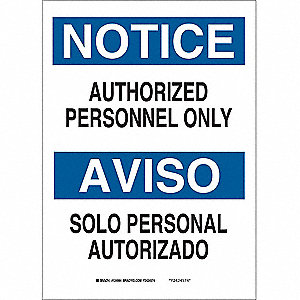 "Authorized Personnel and Restricted Access, Notice/Aviso, Plastic, 14"" x 10"", With Mounting Holes"