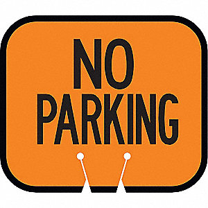 Traffic Cone Sign,Orng w/Blk,No Parking