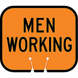 Traffic Cone Sign,Orng w/Blk,Men Working