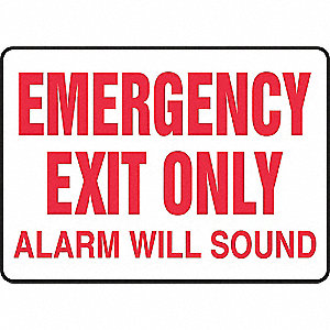 "Exit Sign,Alarm Will Sound,10""x14"""