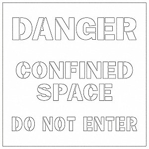 "Stencil, Danger Confined Space Do Not Enter, 3"", Polyethylene, 1 EA"