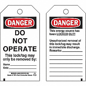 "Danger Tag, Laminated Polyester, Do Not Operate This Lock/Tag May Only Be Removed By, 5-1/2"" x 3"""
