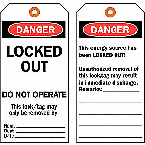 "Danger Tag, Cardstock, Locked Out Do Not Operate This Lock/Tag May Only Be Removed By, 5-3/4"" x 3"""