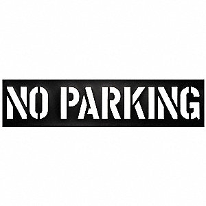 "Traffic Stencil, No Parking, 12"", Plastic, 1 EA"