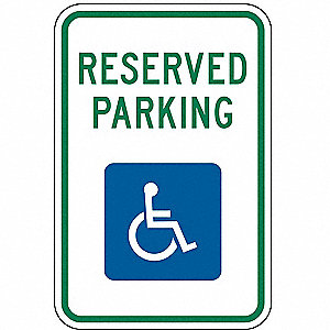 Text and Symbol Reserved Parking, High Intensity Prismatic Aluminum Handicap Parking Sign, Height 18
