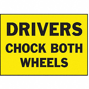 Shipping Vehicle Sign Drivers Chock Both