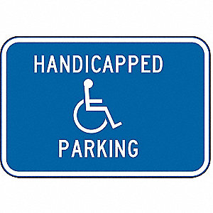 "Text and Symbol Handicapped Parking, Reflective Aluminum Handicap Parking Sign, Height 12"", Width 18"